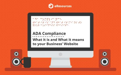 ADA Compliance – What it is and What it means to your Business